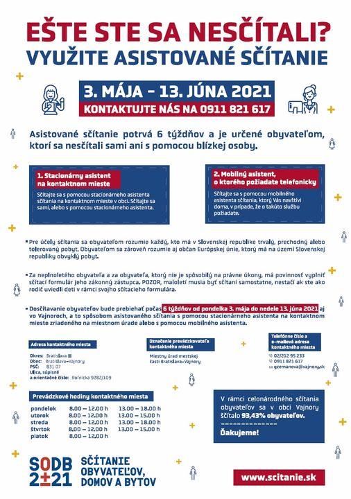 POSLEDNÉ DVA DNI NA ASISTOVANÉ SČÍTANIE  Asistované sčítanie obyvateľov prebieha od 3.5.2021 do 13.6.2021.  Už len dva dni máte …