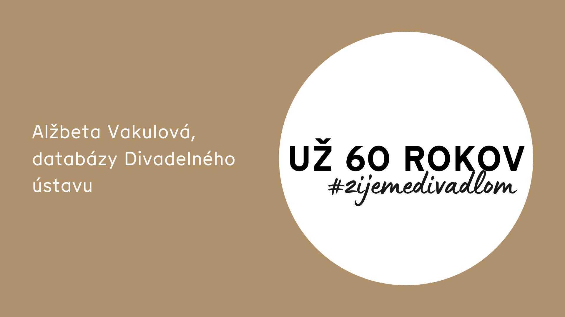 #DU60 | 4 | Databázy Divadelného ústavu