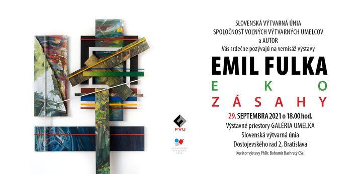 Srdečne pozývame na otvorenie výstavy Emil Fulka – EKOZÁSAHY, v stredu 29. septembra 2021 o 18:00. V súlade s aktuálnou vyhláško…
